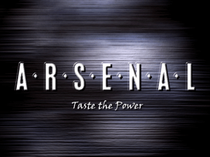A.R.S.E.N.A.L Taste the Power 0
