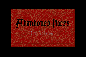 Abandoned Places: A Time for Heroes 5