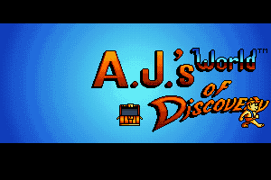 A.J.'s World of Discovery 0