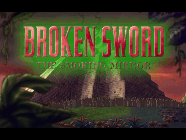 Broken Sword: The Smoking Mirror 1