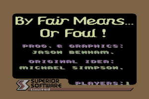 By Fair Means or Foul 0