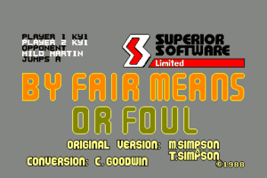 By Fair Means or Foul 1