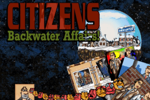 Citizens: Backwater Affairs! 0