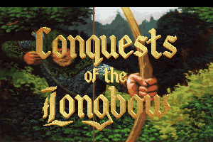 Conquests of the Longbow: The Legend of Robin Hood 1