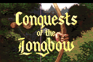 Conquests of the Longbow: The Legend of Robin Hood 0