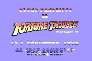 Creatures 2: Torture Trouble 0