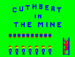 Cuthbert in the Mines 0