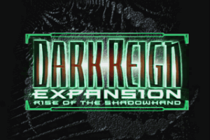Dark Reign: Rise of the Shadowhand abandonware