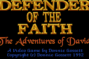 Defender of the Faith: The Adventures of David 0