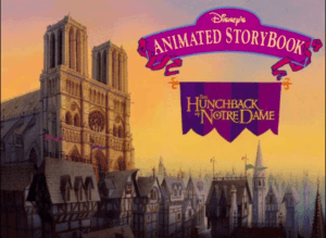 Disney's Animated Storybook: The Hunchback of Notre Dame 0