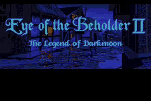 Eye of the Beholder II: The Legend of Darkmoon 0