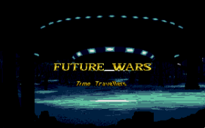 Future Wars: Adventures in Time 1