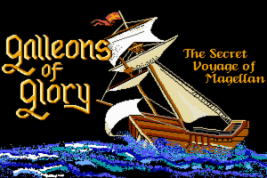 Galleons of Glory: The Secret Voyage of Magellan 1