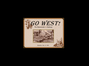 Go West! The Homesteader's Challenge 0