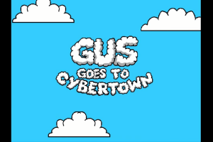Gus Goes to Cybertown 1