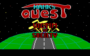 Hank's Quest: Victim of Society 0