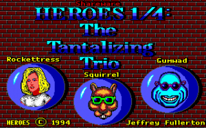 Heroes 1/4: The Tantalizing Trio 0