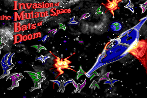 Invasion of the Mutant Space Bats of Doom 0