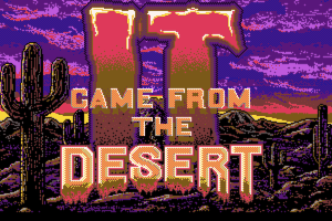 It Came from The Desert 0