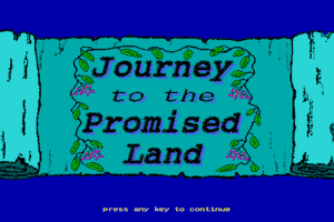 Journey to the Promised Land 0
