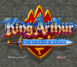 King Arthur & the Knights of Justice 0