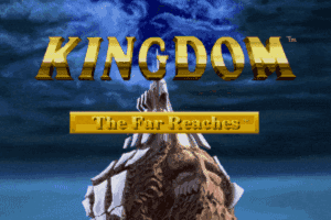 Kingdom: The Far Reaches 0