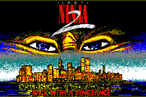 Last Ninja 2: Back With a Vengeance 0