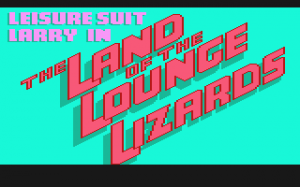 Leisure Suit Larry in the Land of the Lounge Lizards 0