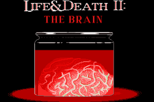 Life & Death II: The Brain 1