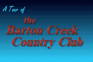 Links: Championship Course - Barton Creek 13