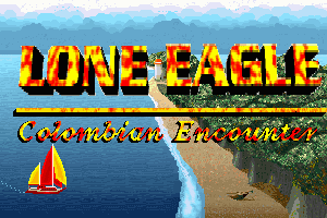 Lone Eagle: Colombian Encounter 0