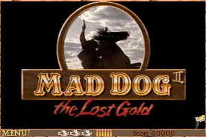 Mad Dog II: The Lost Gold 0