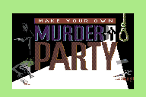 Make Your Own Murder Party 0