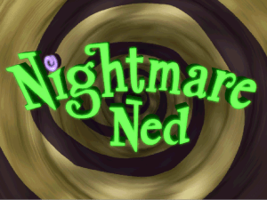 Nightmare Ned 0