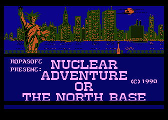 Nuclear Adventure or the North Base 0