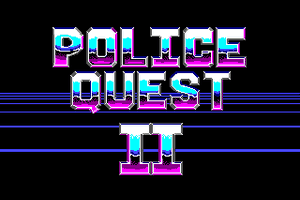 Police Quest 2: The Vengeance 0