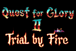 Quest for Glory II: Trial by Fire 1