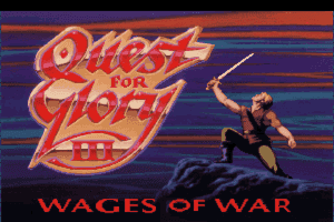 Quest for Glory III: Wages of War 0
