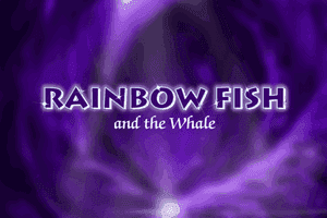 Rainbow Fish and the Whale 0