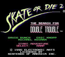 Skate or Die 2: The Search for Double Trouble 0