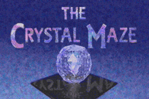 The Crystal Maze 0