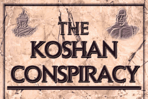 The Koshan Conspiracy 2