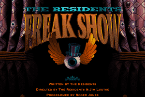 The Residents: Freak Show 0