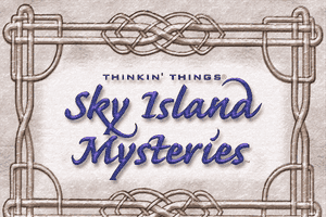 Thinkin' Things: Sky Island Mysteries 0