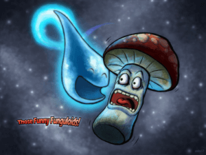 Those Funny Funguloids! 0
