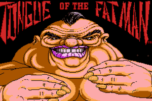 Tongue of the Fatman 12