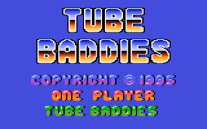 Tube Baddies 0