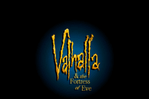 Valhalla and the Fortress of Eve 0