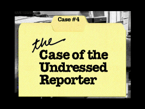 Who Killed Taylor French?: The Case of the Undressed Reporter 1
