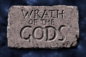 Wrath of the Gods 0